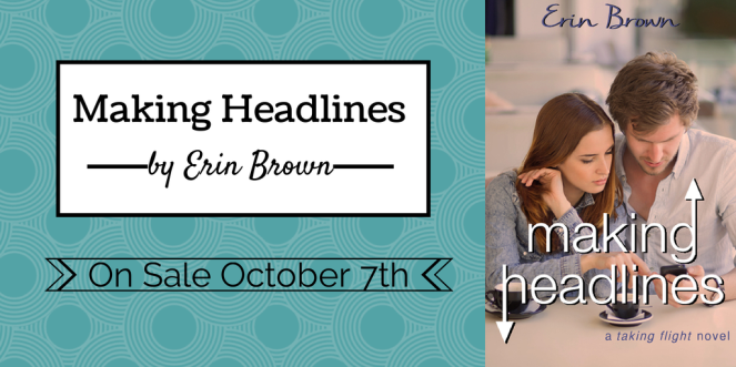 Making Headlines by Erin Brown