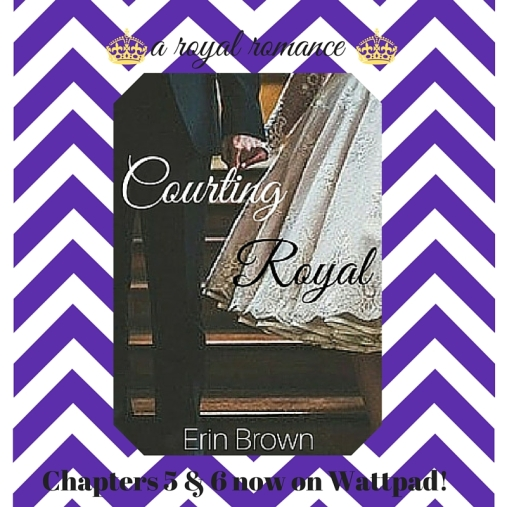 Courting Royal 5 & 6
